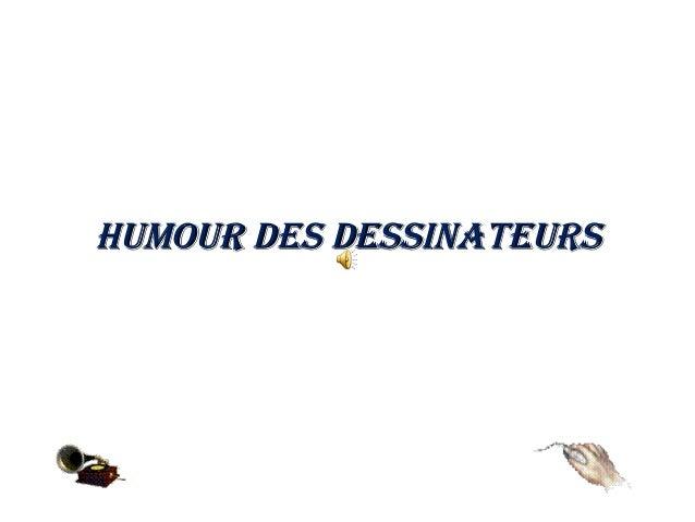 Humour des dessinateursHumour des dessinateurs