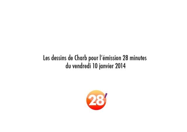 Les dessins de Charb, du vendredi 10 janvier 2014, dans 28'
