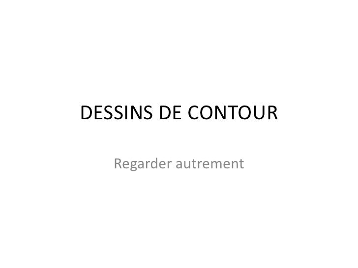 DESSINS DE CONTOUR<br />Regarderautrement<br />