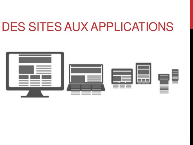 DES SITES AUX APPLICATIONS