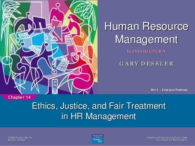 ethics justice and fair treatment in hr management essay Carter cleaning company guaranteeing fair treatment essays of justice and fair treatment human resource management 819.