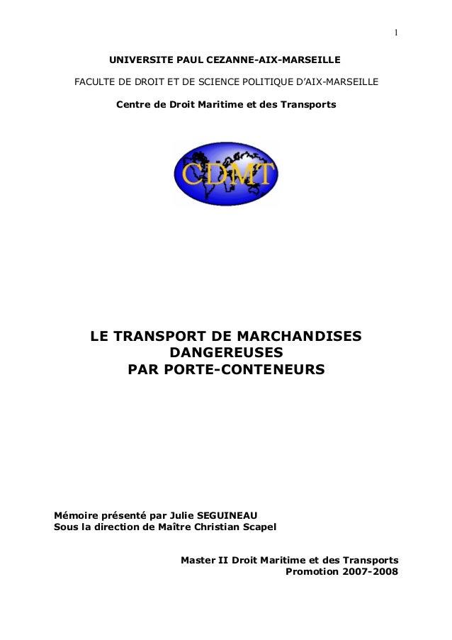 UNIVERSITE PAUL CEZANNE-AIX-MARSEILLE FACULTE DE DROIT ET DE SCIENCE POLITIQUE D'AIX-MARSEILLE Centre de Droit Maritime et...