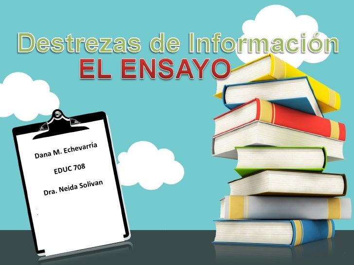 Dana M. Echevarría EDUC 708 Dra. Neida Solivan
