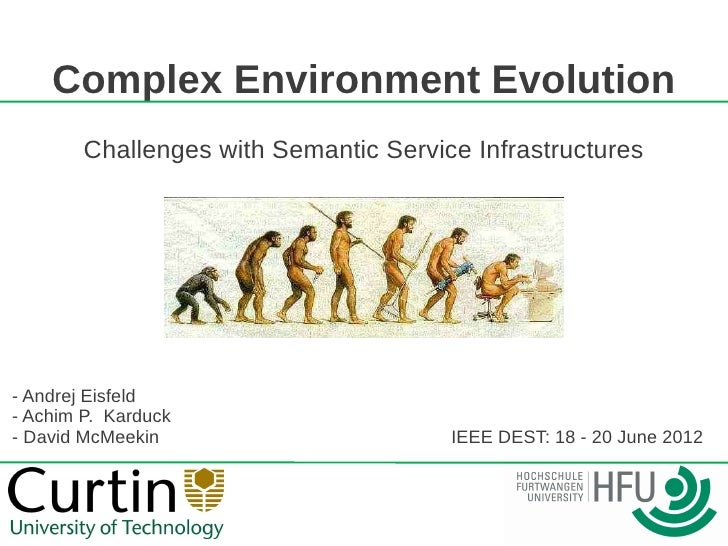 Complex Environment Evolution        Challenges with Semantic Service Infrastructures- Andrej Eisfeld- Achim P. Karduck- D...