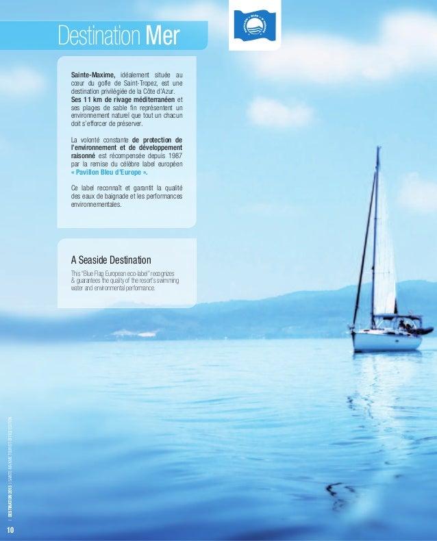Destination Mer                                                             Sainte-Maxime, idéalement située au           ...