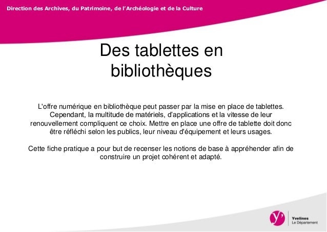 Direction des Archives, du Patrimoine, de l'Archéologie et de la Culture Des tablettes en bibliothèques L'offre numérique ...