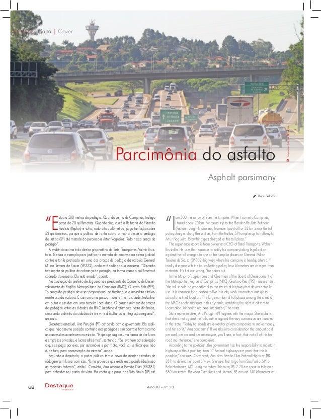 """Asphalt parsimony Capa   Cover Parcimônia do asfalto 68 Ano XI - nº 33Destaque empresarial Raphael Vaz """"E stou a 500 metro..."""