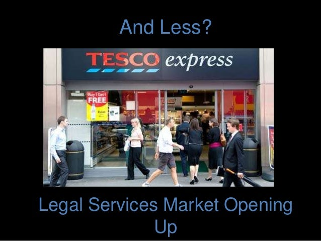 And Less? Legal Services Market Opening Up