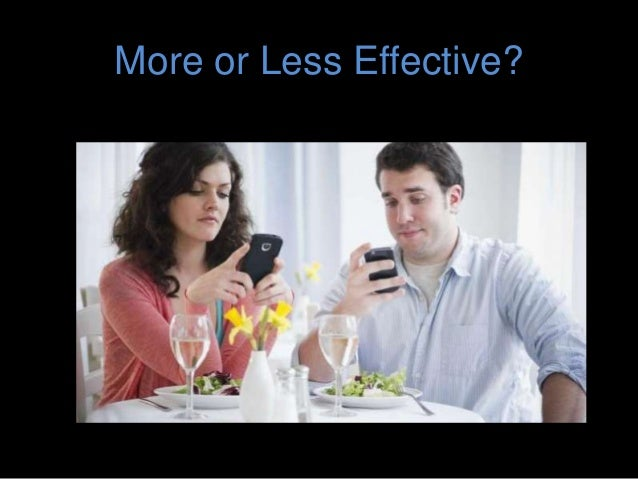 More or Less Effective?