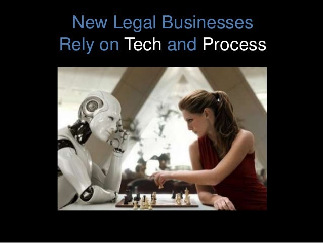 New Legal Businesses Rely on Tech and Process