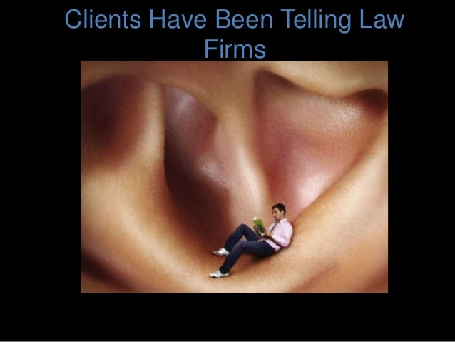 Clients Have Been Telling Law Firms