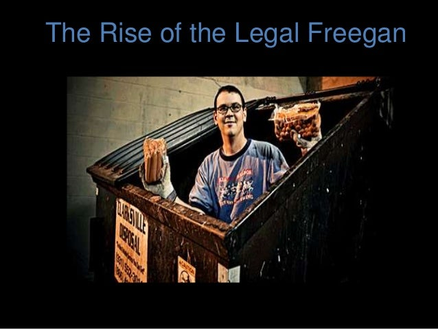 The Rise of the Legal Freegan