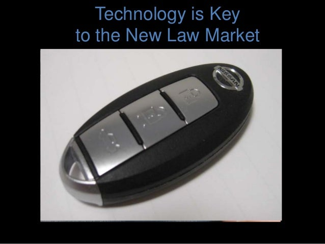 Technology is Key to the New Law Market