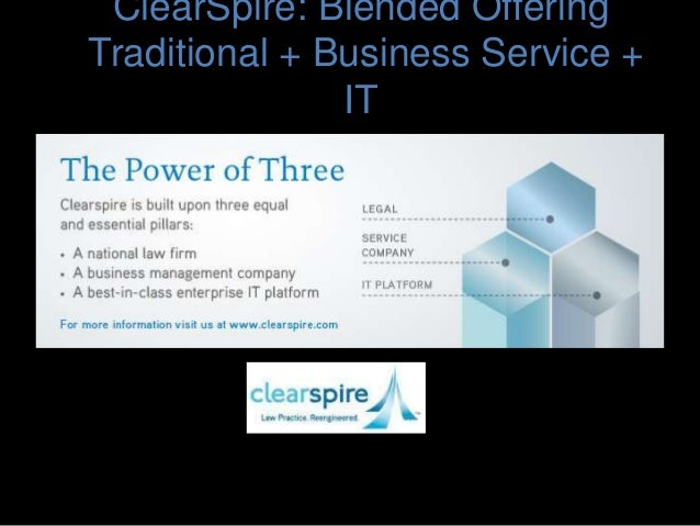 ClearSpire: Blended Offering Traditional + Business Service + IT