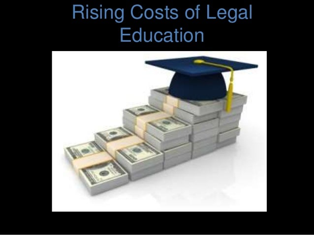 Rising Costs of Legal Education