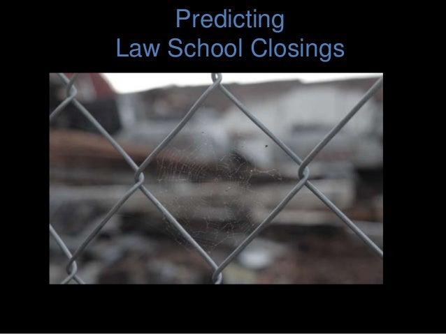Predicting Law School Closings