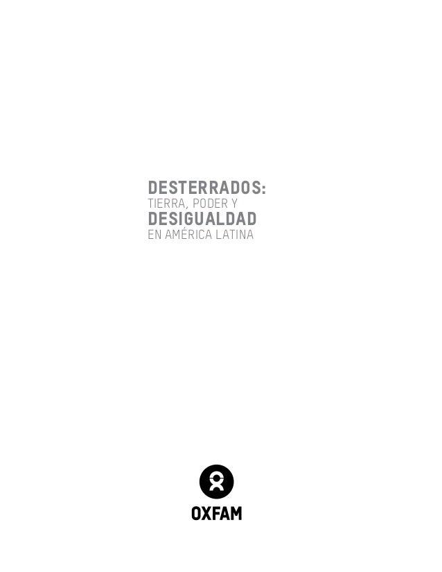 """Reporte Oxfam """"Desterrados: Tierra, poder y desigualdad en América Latina"""" Slide 2"""