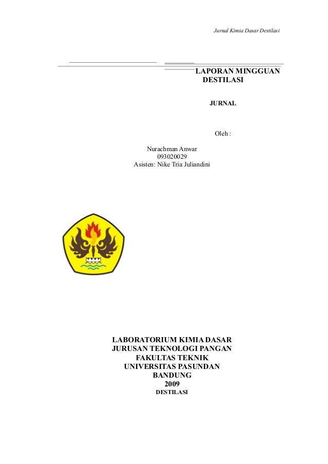 Destilasi 2 jurnal kimia dasar destilasi laporan mingguan destilasi jurnal oleh nurachman anwar 093020029 asisten nike ccuart Image collections