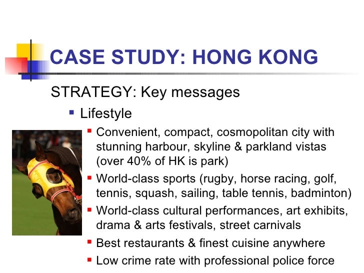 CASE STUDY: HONG KONG <ul><li>STRATEGY: Key messages </li></ul><ul><ul><li>Lifestyle </li></ul></ul><ul><ul><ul><li>Conven...