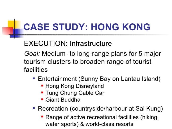 CASE STUDY: HONG KONG <ul><li>EXECUTION: Infrastructure </li></ul><ul><li>Goal:  Medium- to long-range plans for 5 major t...