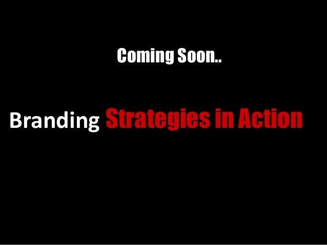 Coming Soon.. Branding Strategies in Action