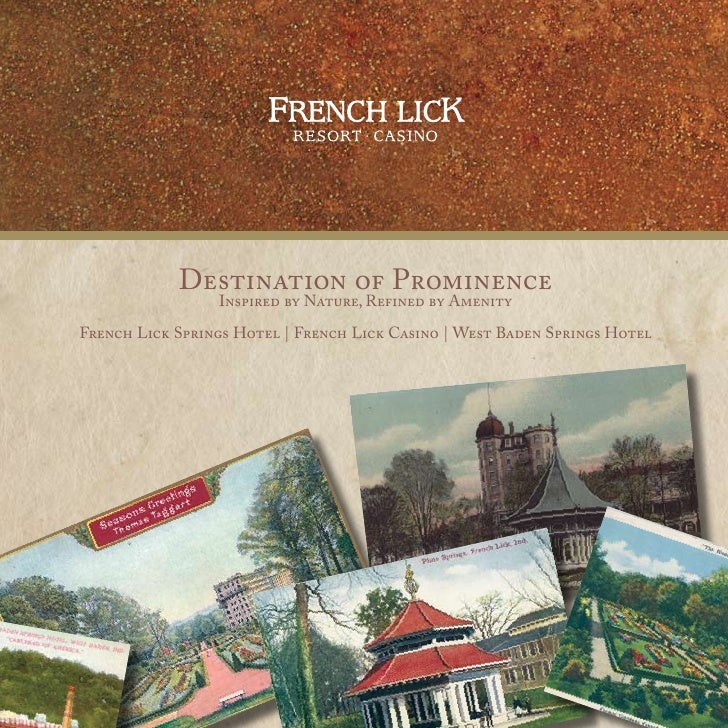 Destination of Prominence                  Inspired by Nature, Refined by Amenity  French Lick Springs Hotel   French Lick...