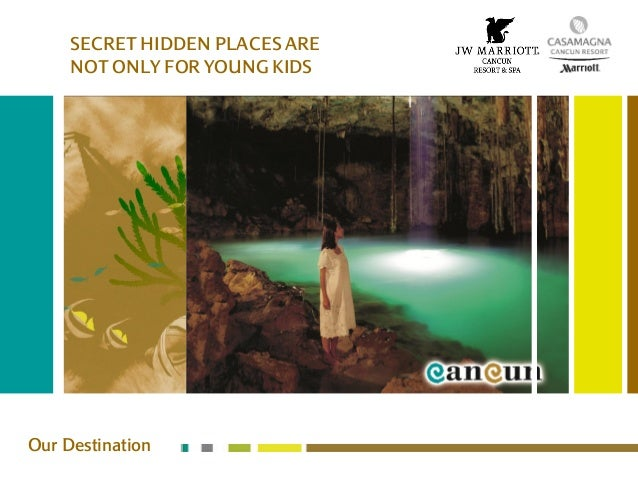 SECRET HIDDEN PLACES ARENOT ONLY FOR YOUNG KIDSOur Destination