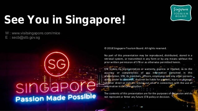 Singapore Exhibition & Convention Bureau - MICE Presentation 2018