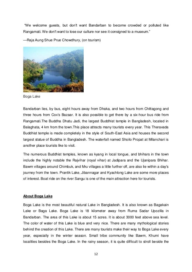 12  ―We welcome guests, but don't want Bandarban to become crowded or polluted like Rangamati. We don't want to lose our c...