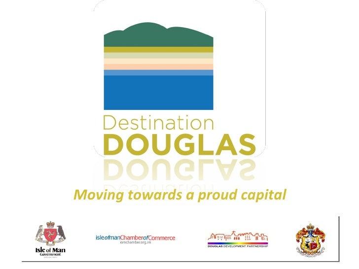 Moving towards a proud capital