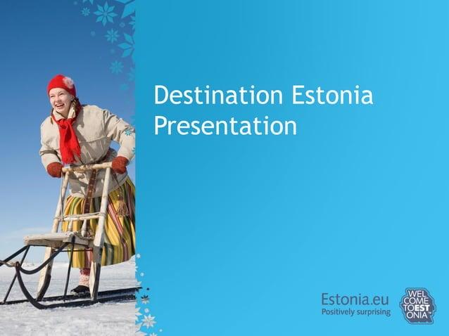 TALLINN & ESTONIA OUR SECRETS – YOUR POSSIBILITIES!