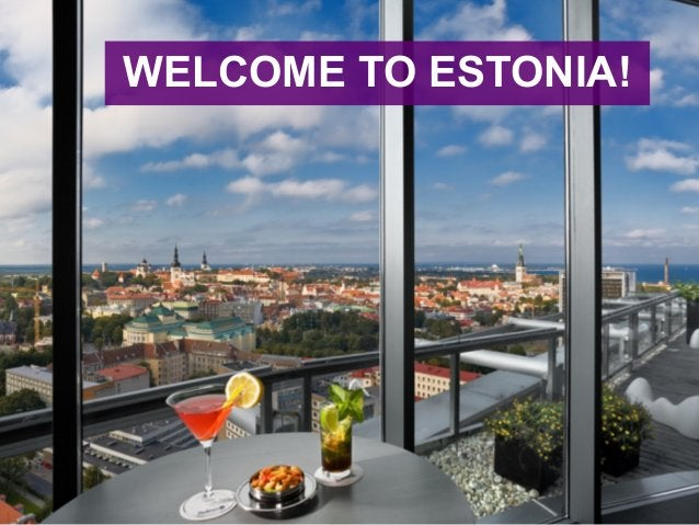Pamper yourself WELCOME TO ESTONIA!