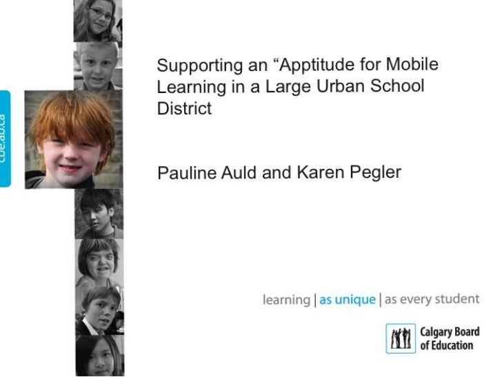 EACH CHILD, EVERY DAY,       NO EXCEPTIONS•   Large diverse school    board•   Mobile devices provide    access & opportun...