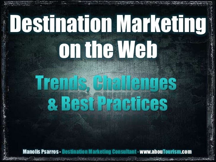 Destination Marketing on the Web