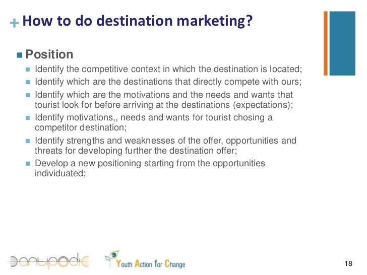 destination marketing Destination marketing: essentials - kindle edition by steven pike download it once and read it on your kindle device, pc, phones or tablets use features like bookmarks, note taking and highlighting while reading destination marketing: essentials.