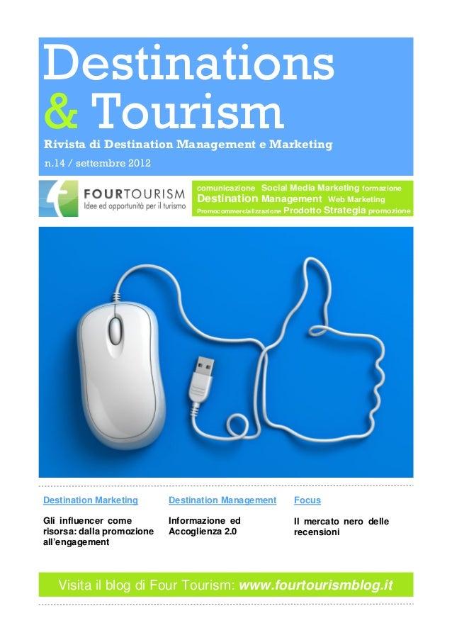 Destinations& TourismRivista di Destination Management e Marketingn.14 / settembre 2012                                 co...