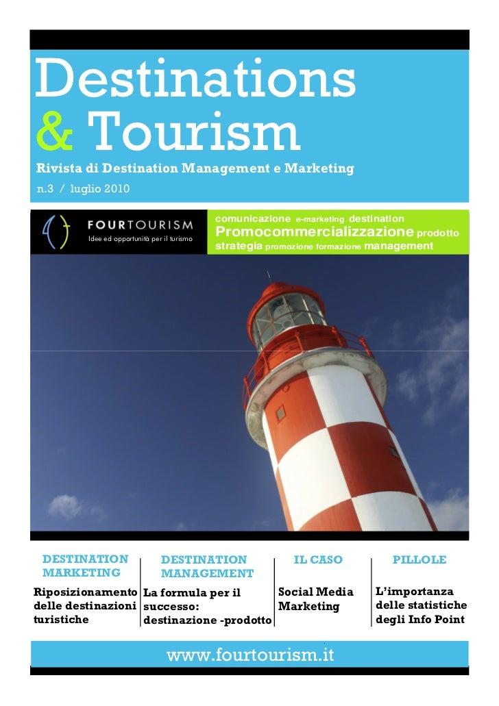 Destinations& TourismRivista di Destination Management e Marketingn.3 / luglio 2010                                       ...
