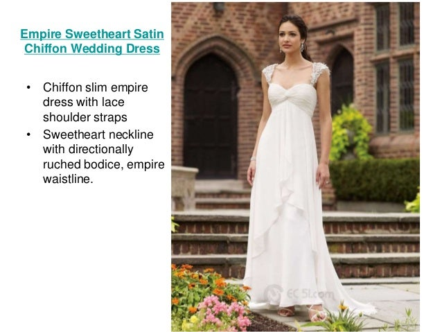 8 Empire Sweetheart Satin Chiffon Wedding Dress