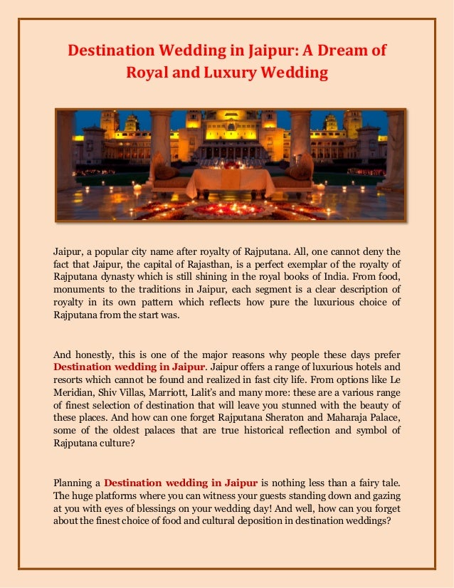 Destination Wedding in Jaipur: A Dream of Royal and Luxury Wedding Jaipur, a popular city name after royalty of Rajputana....