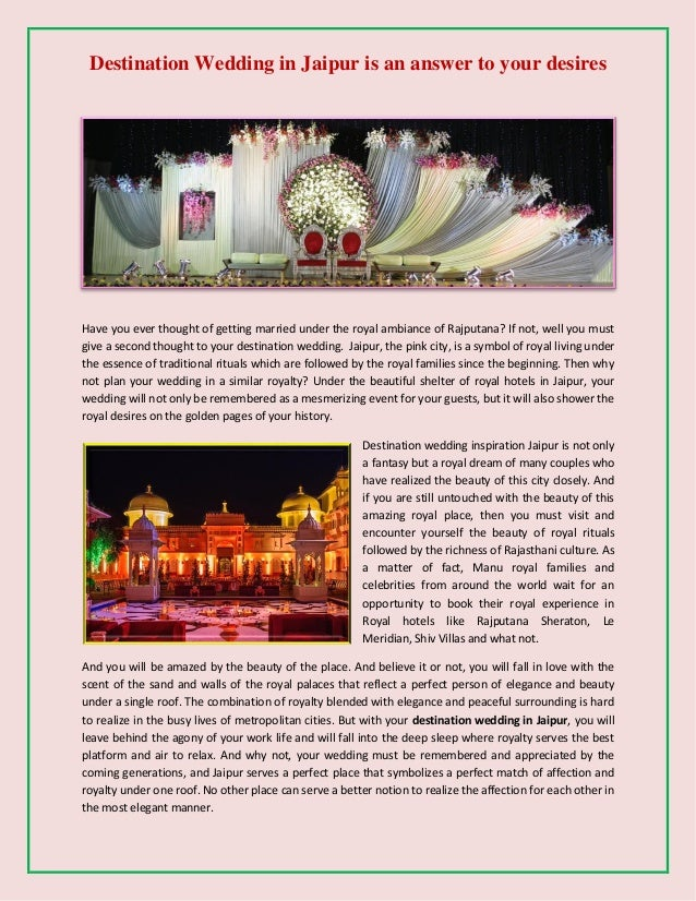 Destination Wedding in Jaipur is an answer to your desires Have you ever thought of getting married under the royal ambian...