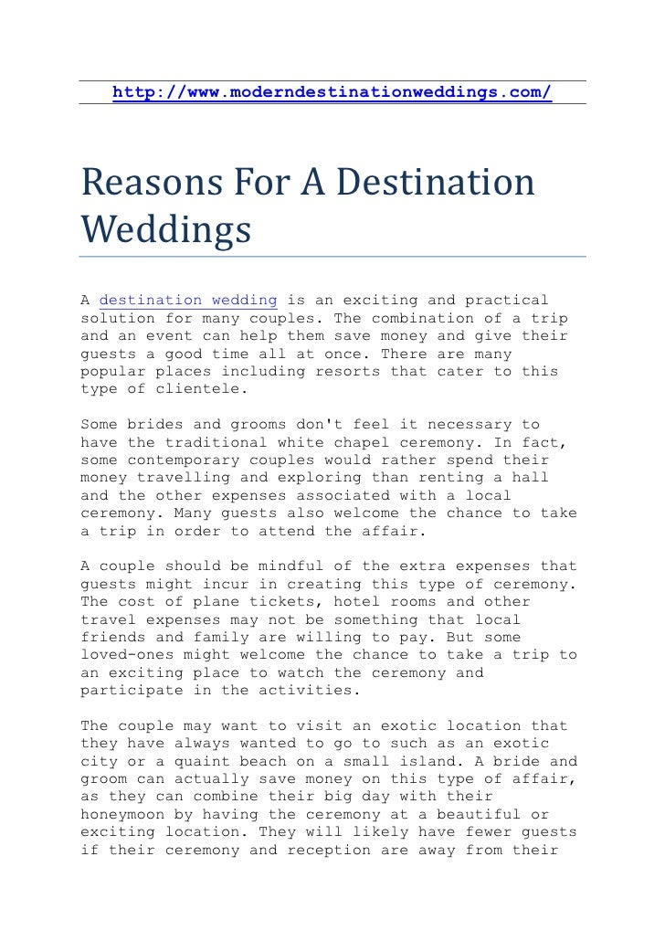 http://www.moderndestinationweddings.com/Reasons For A DestinationWeddingsA destination wedding is an exciting and practic...