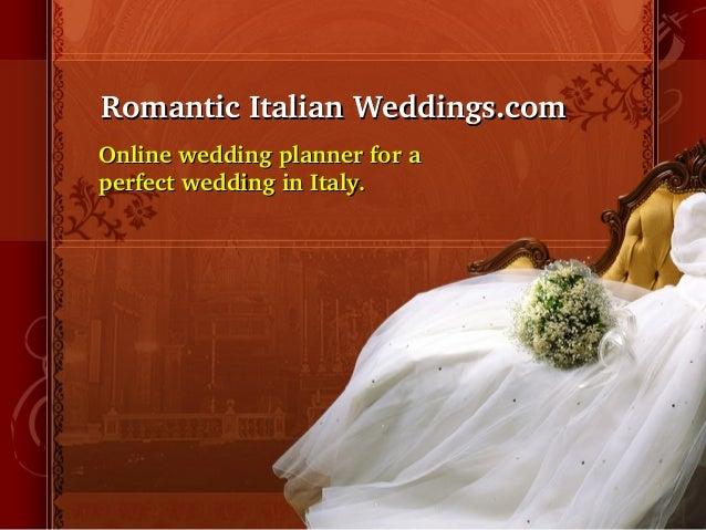 RomanticItalianWeddings.comRomanticItalianWeddings.comOnlineweddingplannerforaOnlineweddingplannerforaperfec...