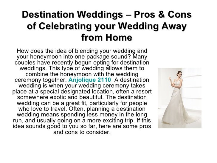 Destination Weddings – Pros & Cons of Celebrating your Wedding Away from Home How does the idea of blending your wedding a...
