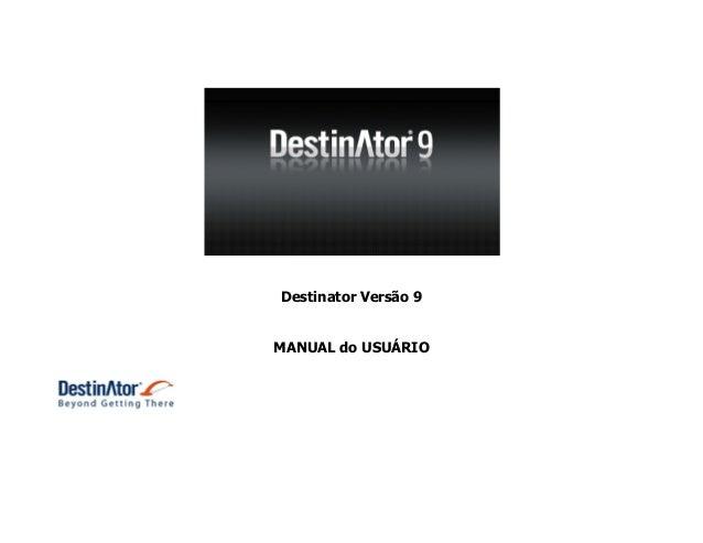 Destinator Versão 9 MANUAL do USUÁRIO
