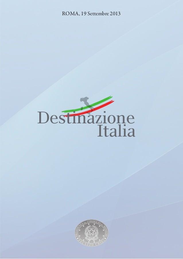 ROMA, 19 Settembre 2013  Destinazione Italia