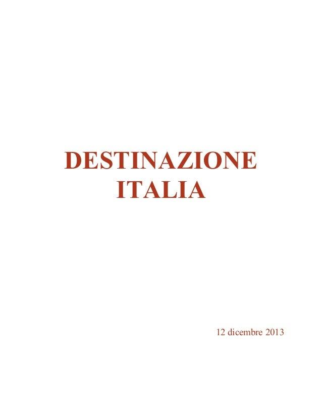 DESTINAZIONE ITALIA  12 dicembre 2013