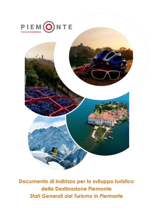 Documento di indirizzo per lo sviluppo turistico della Destinazione Piemonte Stati Generali del Turismo in Piemonte