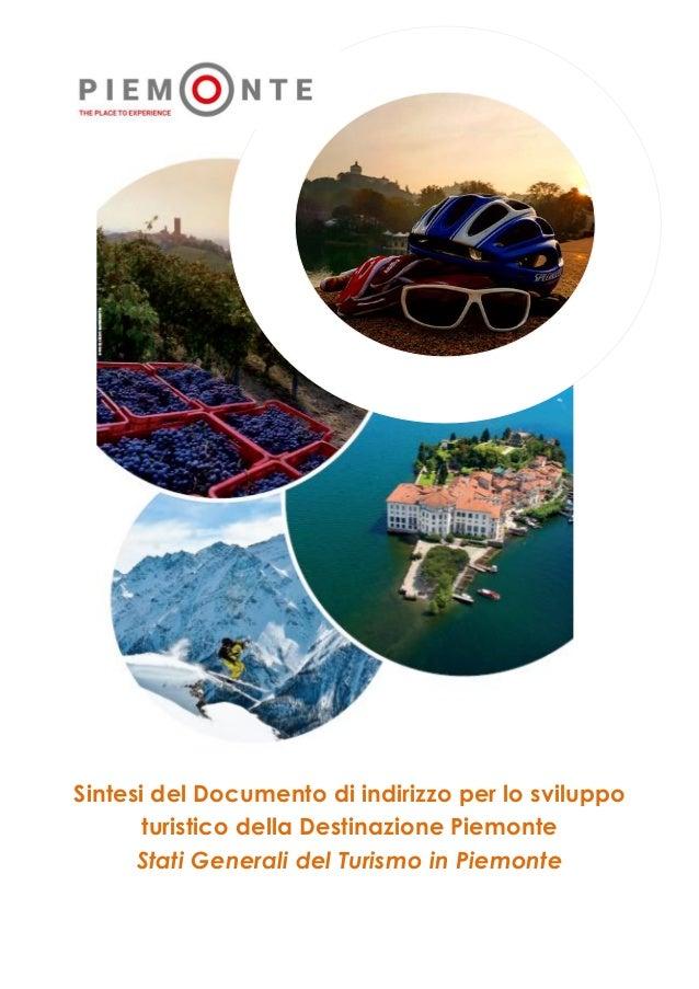 Sintesi del Documento di indirizzo per lo sviluppo turistico della Destinazione Piemonte Stati Generali del Turismo in Pie...
