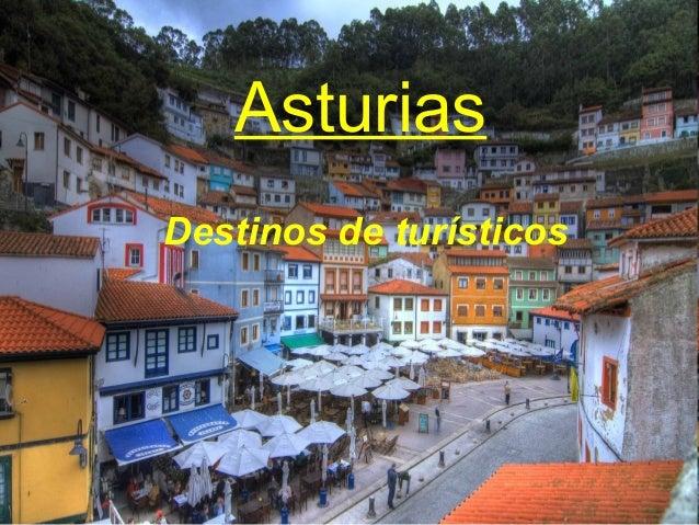 Destinos de turísticosAsturias