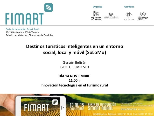 Destinos turisticos inteligentes en un entorno social, local y movil